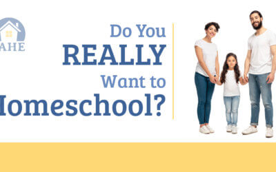 Do you REALLY want to homeschool?