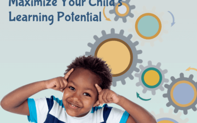 Maximize Your Child's Learning Potential