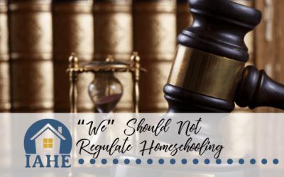 """""""We"""" Should Not Regulate Homeschooling"""